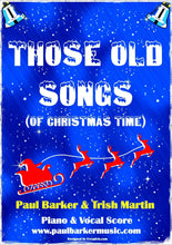 Load image into Gallery viewer, Those Old Songs (Of Christmas Time) - Paul Barker Music