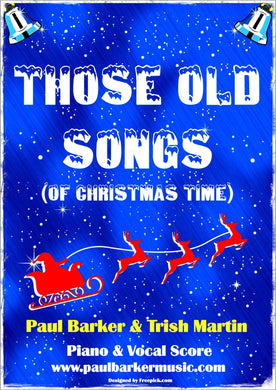 Those Old Songs (Of Christmas Time)-Christmas-Paul Barker Music