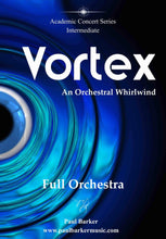 Load image into Gallery viewer, Vortex (Full Orchestra) Orchestral Paul Barker Music Score