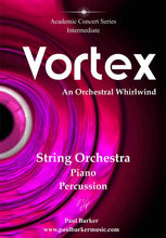 Load image into Gallery viewer, Vortex (String Orchestra) Orchestral Paul Barker Music Score