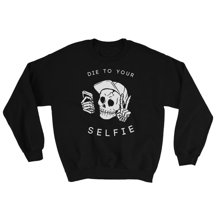 Die To Your Selfie Crewneck
