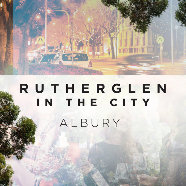 Rutherglen in the City - Albury