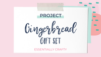 DIY PROJECT: Gingerbread Gift Set