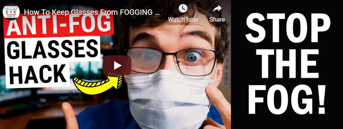 How to keep Glasses from Fogging with a Mask