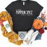 20-031 - 567 - Hate Pumpkin Spice  - *Pre-Order* - Screen Print - Due 10/4