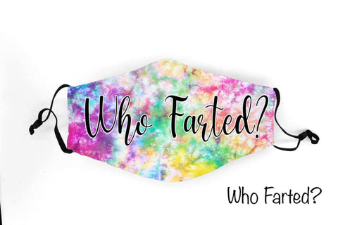 Who Farted?  - 1219 Face Shield Pre-Order Due 12/19