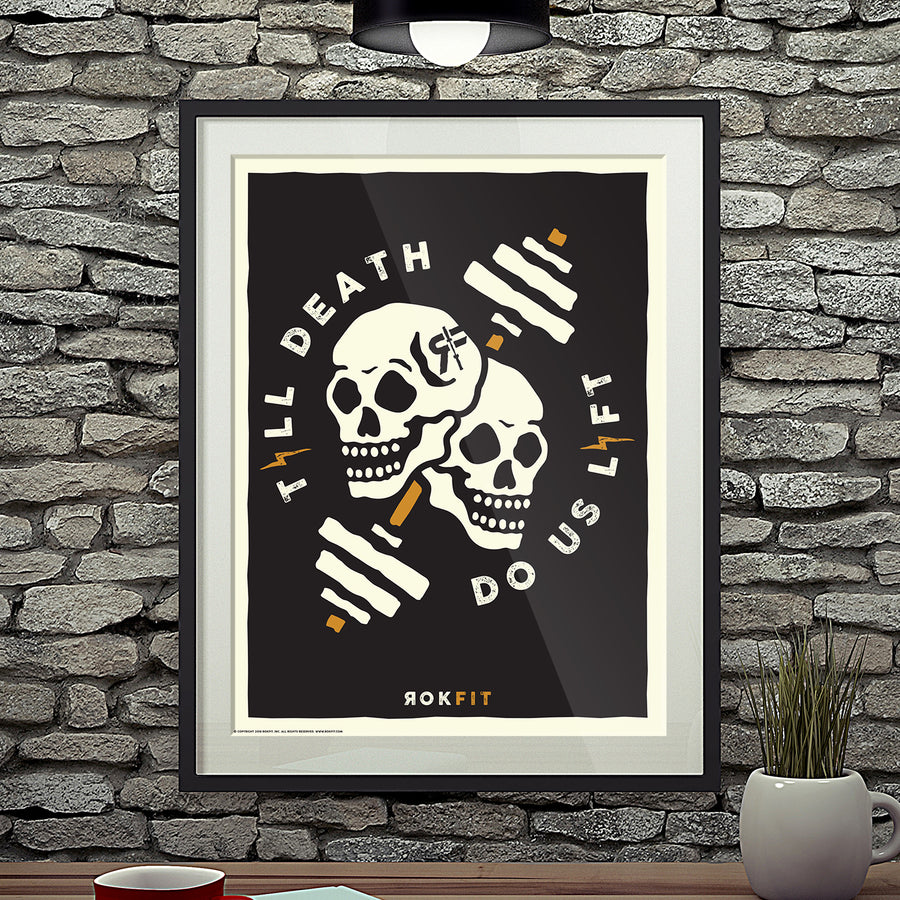 Till Death, Do Us Lift - Art Print