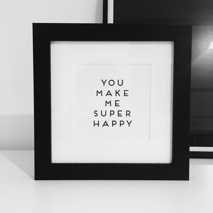 Words Edition gerahmt: Super Happy