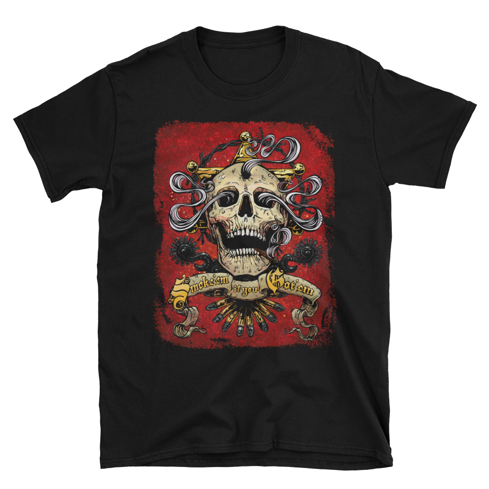 Smoke 'Em If You Got 'Em Shirt - David Lozeau - Muertos - Day of the Dead