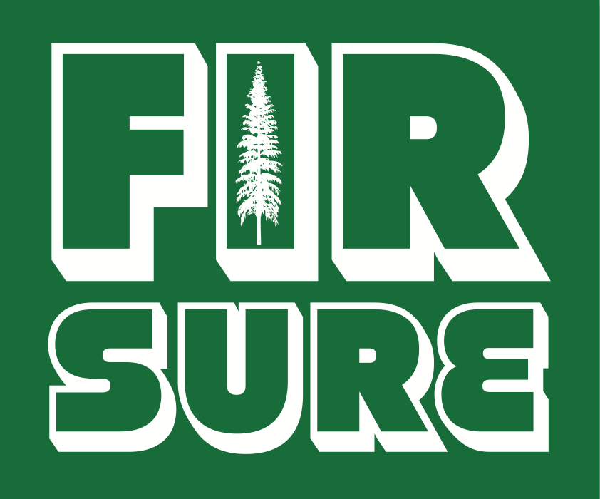 Fir Sure – firrrsure