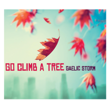 Load image into Gallery viewer, Go Climb A Tree CD