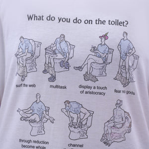 """WHAT DO YOU DO ON THE TOILET?"" SHIRT"