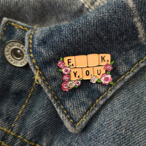 """F__K YOU"" PIN"