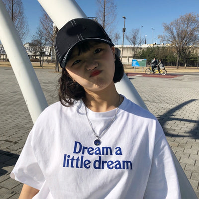 """DREAM A LITTLE DREAM"" SHIRT"