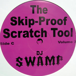 "DJ SWAMP - Skip Proof Scratch Tool Vol. 3 (2x12"")"