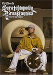 DJ Qbert's Scratchlopedia Breaktannica - 100 Secret Skratches (DVD)