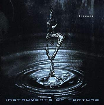 DJ SWAMP - Instruments of Torture (CD)