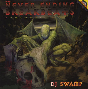 "DJ SWAMP - Never Ending Breakbeats Vol. III (2x12"")"