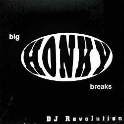 "DJ Revolution - Big Honky Breaks (12"")"