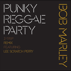 Open Box - Serato Pressing: Bob Marley ‎– Punky Reggae Party (Z-Trip Remix) 12""