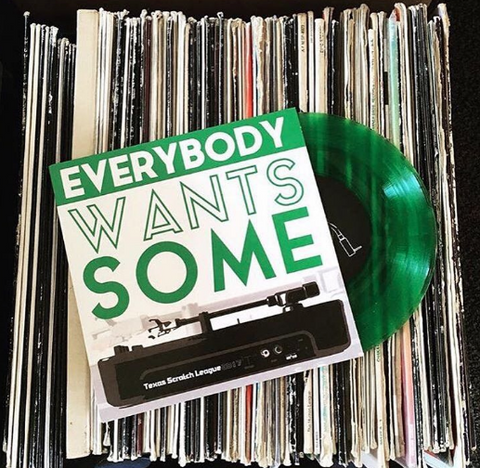Texas Scratch League 7'' - Everybody Wants Some (Green Vinyl)
