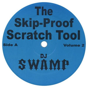 "DJ SWAMP - Skip Proof Scratch Tool Vol. 2 (2x12"")"