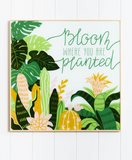 Glass Artwork- Bloom where you are planted