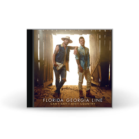 Can't Say I Ain't Country CD + Digital Album