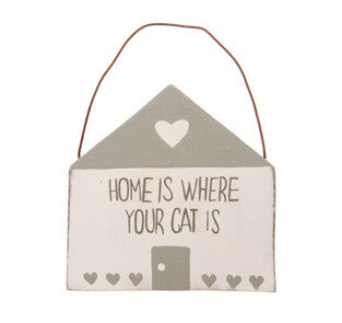 Home is Where Your Cat Is Plaque - The Mayhew Animal Home