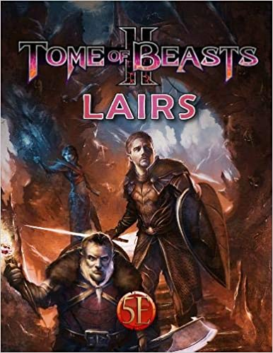 Tome Of Beasts II - Lairs (5e)
