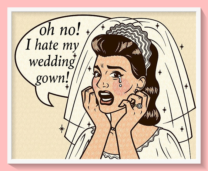 Bridal Buyers Remorse!   Yes... It's a real thing!