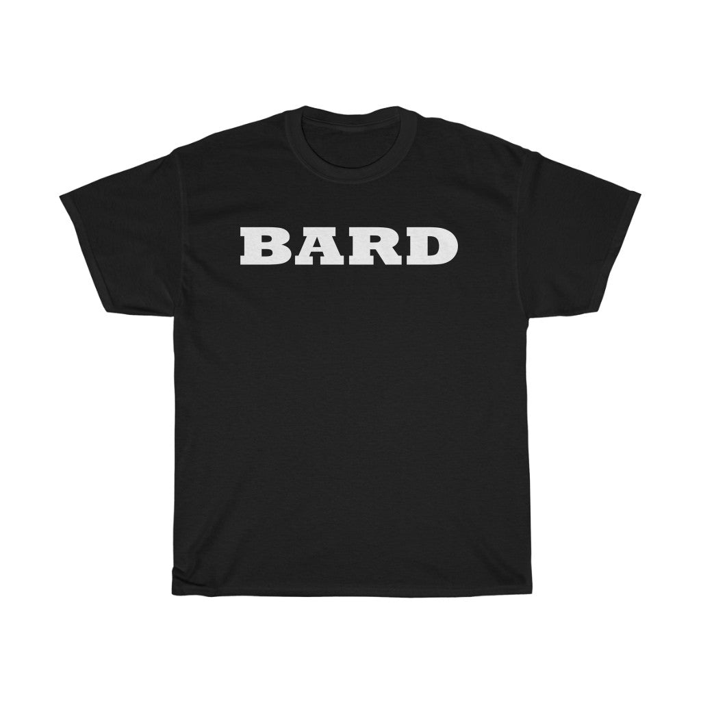 White letters spell out BARD. Unisex Heavy Cotton Tee