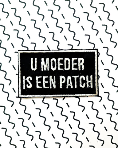 KOAREN U MOEDER IS EEN PATCH