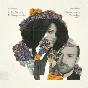 Kris Berry & Perquisite - Lovestruck Puzzles (LP)