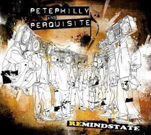 Pete Philly & Perquisite - Remindstate (CD)