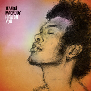 Jeangu Macrooy - High On You (LP)
