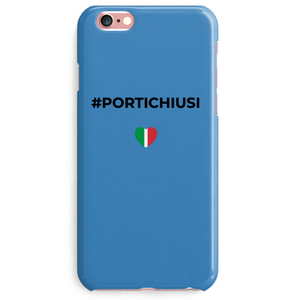 Cover #PORTICHIUSI IPhone 6