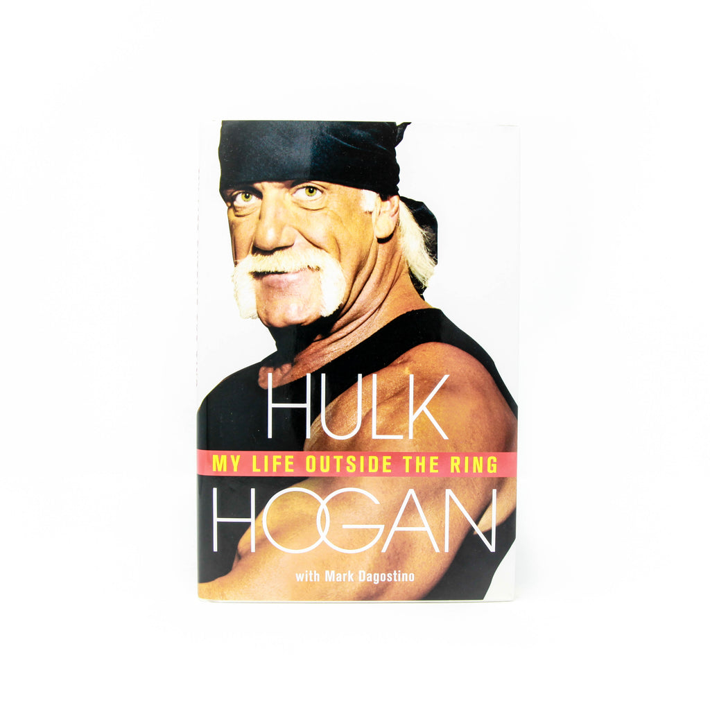Hulk Hogan Signed My Life Outside the Ring Hardcover Book