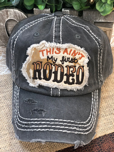 This Ain't My First Rodeo Adjustable Cap