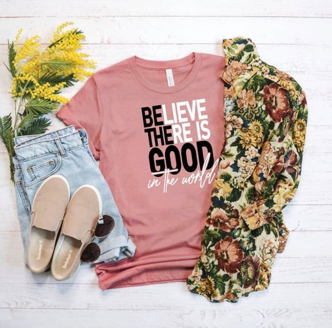 Believe There Is Good Heather Mauve Graphic T-Shirt