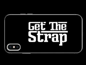 """Get The Strap"" iPhone Case"