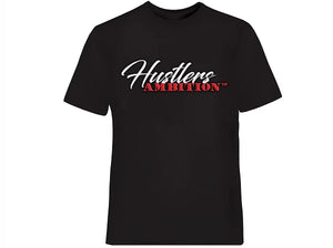 """HUSTLERS AMBITION"" T-Shirts"