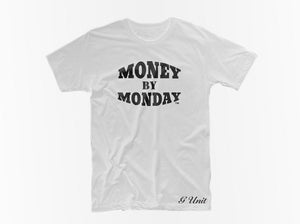 Money By Monday