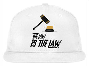 """THE LAW IS THE LAW"" Hat"