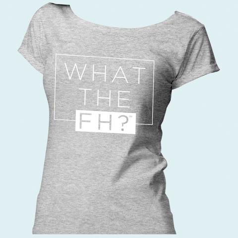 What the FH T-shirt Womens