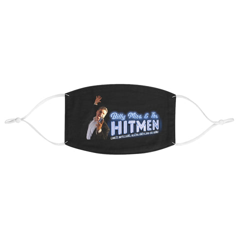 Billy Mira and The Hitmen Fabric Face Mask