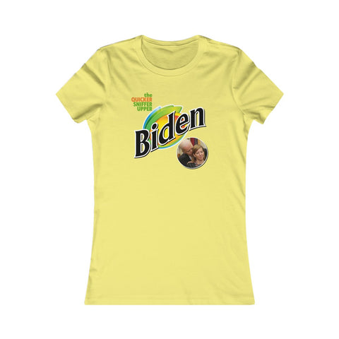 Biden Quicker Sniffer Upper Bounty Parody Joe Women's Favorite Tee