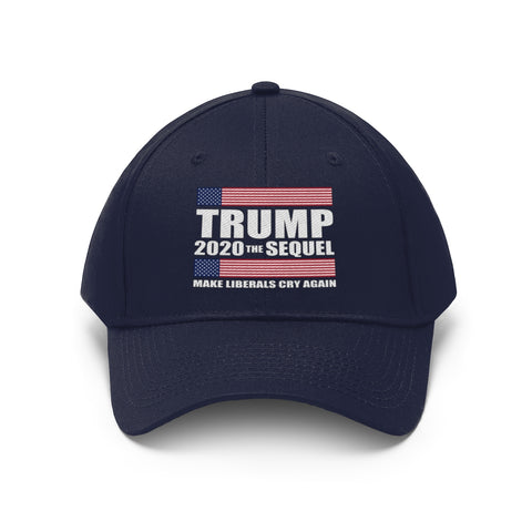 TRUMP 2020 THE SEQUEL - MAKE LIBERALS CRY AGAIN - Unisex Twill Hat