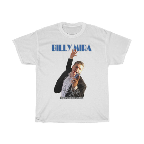 Billy Mira & The Hitmen Billy Front Large - Unisex Heavy Cotton Tee