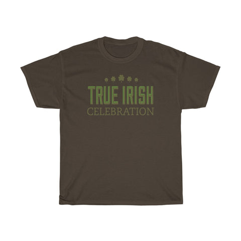 True Irish Celebration Shamrock St Patrick's Day Unisex Heavy Cotton Tee